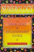 Numerology Your Love and Relationship Guide