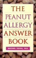Peanut Allergy Answer Book