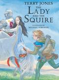 Lady and the Squire Sequel to the Knight and the Squire