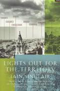 Lights Out for the Territory 9 Excursions in the Secret History of London