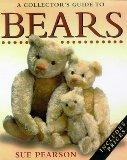 A COLLECTOR'S GUIDE TO BEARS
