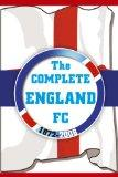 Complete England Fc 1872-2008