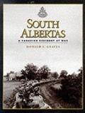 South Albertas : A Canadian Regiment at War