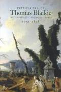 Thomas Blaikie (1751-1838): The 'Capability' Brown of France