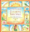Feng Shui Guide to Clearing Your Space How to Unclutter and Balance Your Life Using Feng Shu...