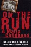 On the Run :  A Mafia Childhood