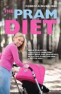 The Pram Diet