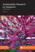 Sustainability Research by Designers : An Anthology