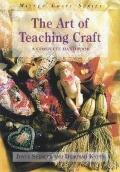 Art of Teaching Craft: A Complete Handbook