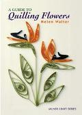 Guide to Quilling Flowers