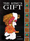 The King's Gift: Small Book (Classics)