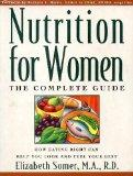 Nutrition for Women: The Complete Guide