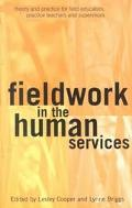 Fieldwork in the Human Services Theory and Practice for Field Educators, Practice Teachers &...