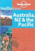 Lonely Planet Healthy Travel Australia, Nz & the Pacific