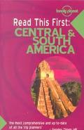 Lonely Planet Read This First Central & South America