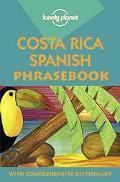 Lonely Planet Costa Rica Spanish Phrasebook