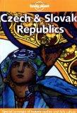 Lonely Planet Czech & Slovak Republics (Lonely Planet Czech and Slovak Republics)