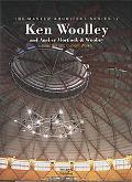 Ken Woolley And Ancher Mortlock & Woolley  Selected and Current Works