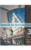 Details in Architecture: Creative Detailing by Some of the World's Leading Architects, Vol. 3