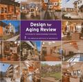 Design for Aging Review 2011 : AIA Design for Aging Knowledge Community