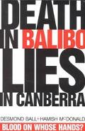 Death in Balibo, Lies in Canberra