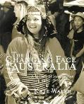 Changing Face of Australia A Century of Immigration 1901-2000