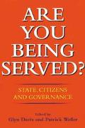Are You Being Served State, Citizens and Governance