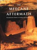Mfecane Aftermath Reconstructive Debates in Southern African History