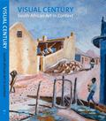 Visual Century - South African Art in Context