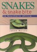 Snakes and Snake Bite in Southern Africa
