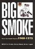Big Smoke New Zealand Poems 1960-1975