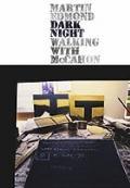 Dark Night : Walking with McCahon