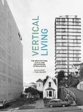 Vertical Living : The Architectural Centre and the Remaking of Wellington
