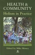 Health & Community Holism in Practice