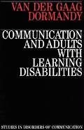 Communication and Adults with Learning Disabilities - Anna Van Der Gaag - Paperback