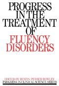 Progress in the Treatment of Fluency Disorders