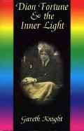 Dion Fortune and the Inner Light - Gareth Knight - Paperback