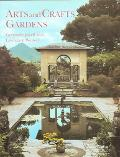 Arts and Crafts Gardens Gardens for Small Country Houses