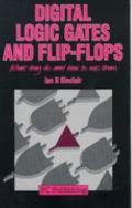 Digital Logic Gates and Flip-Flops