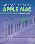 Making Music On The Apple Mac
