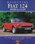 Essential Fiat 124 Spider and Coupes: The Cars and Their Story, 1966-85 - Martin Buckley - P...