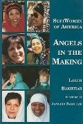 Sufi Women of America :Angels in the Making Angels in the Making