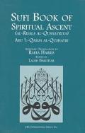 Sufi Book of Spiritual Ascent (Al-Risala Al-Qushayriya)