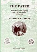 Pater : John Lockwood Kipling His Life and Times, 1837-1911