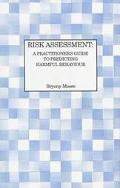 Risk Assessment A Practitioner's Guide to Predicting Harmful Behaviour