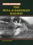 Hull and Barnsley Railway (Railway Memories S.)