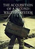 Acquisition of 2nd Writing System
