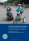Contrasting Responses to Diversity: School Placement Trends 2007-2013 for All Local Authorit...