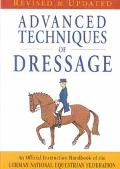 Advanced Techniques of Dressage-rev+exp
