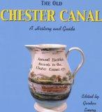 Chester Canal, The Old: A History and Guide